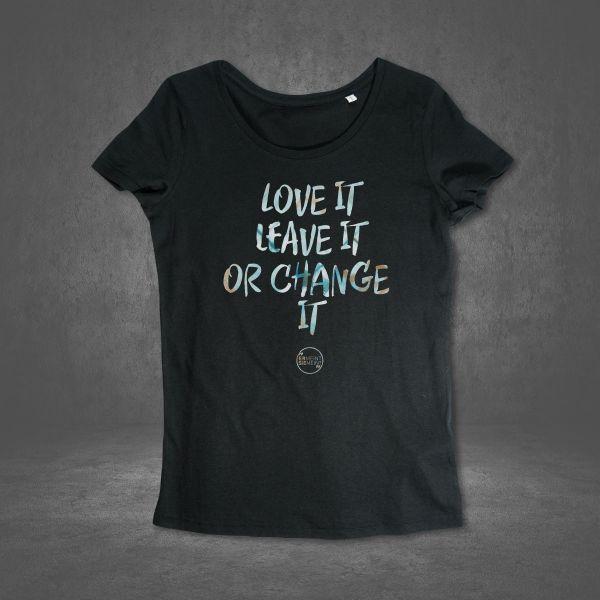 love it leave it or change it
